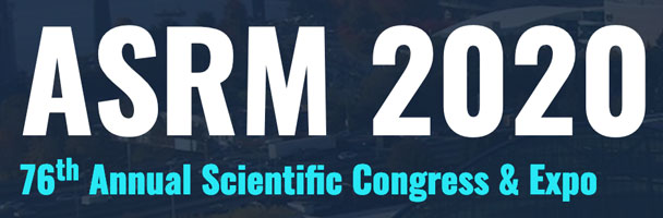 American Society for Reproductive Medicine, Oregon Convention Center  Portland, OR, USA, Ocotber 17-21, 2020