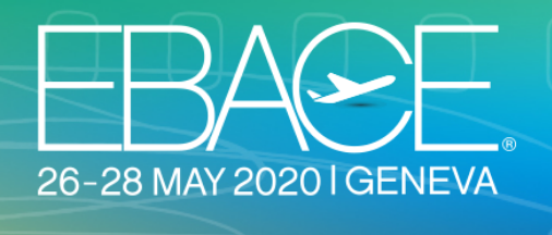 EBACE, Geneva, 26-28 May, 2020